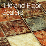 Tile and Floor Sealers