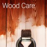 Wood Care